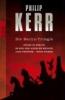 Kerr, Philip,Die Berlin-Trilogie