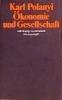 Polanyi, Karl,Ökonomie und Gesellschaft