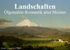 Stanzer, Elisabeth,Landschaften ¿ Ölgemälde-Romantik alter Meister