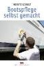 Schult, Joachim,Bootspflege selbst gemacht
