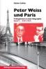 Schütz, Günter,Peter Weiss und Paris