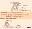 Schiller, Friedrich von,Schiller-Gedichte. Die Freude, Die Glocke, Der Ring und der Taucher