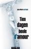 Jean Marie de Smet,Tien dagen boule d`amour