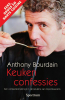 <b>A. Bourdain</b>,Keukenconfessies