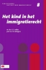 ,<b>Instituut voor Immigratierecht deel 8 Kind in het immigratierecht</b>