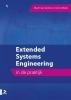 <b>Jeroen  Macke, Martin van Zanten</b>,Extended systems engineering in de praktijk