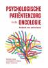 ,Psychologische patiëntenzorg in de oncologie