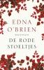 <b>Edna  O`Brien</b>,Rode stoeltjes