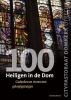 ,<b>100 Heiligen in de Dom</b>