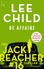 Lee  Child,De Affaire - Jack Reacher 16 (POD)