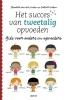 <b>Van der Linden, Folkert  Kuiken</b>,Het succes van tweetalig opvoeden