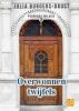 Julia  Burgers-Drost,Overwonnen twijfels - grote letter uitgave