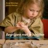 Annet  Weterings,Begrijpen met je handen + StudieCloud