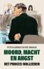 <b>Peter  Elberse, Eric  Panhuis</b>,Moord, macht en angst