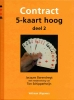 Jacques  Barendregt,Contract 5-kaart hoog deel 2