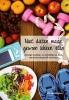 Marloes  Weiden,Niet diëten maar gewoon lekker eten