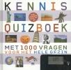 <b>Kennisquizboek</b>,1000 vragen voor het hele gezin