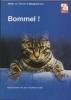 <b>Welzen, H. VAN</b>,Bommel!