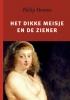 Philip  Hoorne,Het dikke meisje en de ziener