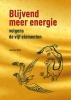 Jeanine  Hofs,Blijvend meer energie volgens de vijf elementen