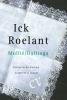 <b>Ronald  Mullié, Carla  Dallinga</b>,Ick Roelant