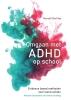 Russell Barkley,Omgaan met ADHD op school