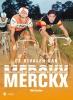 Filip  Osselaer,De rivalen van Merckx