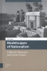 <b>Yael  Padan</b>,Modelscapes of Nationalism, Collective Memories and Future Visions