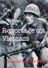 <b>R. Anouke  Van der Wart</b>,Reportage uit Vietnam