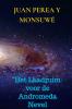 <b>Juan  Perea y Monsuwé</b>,Het Laadruim voor de Andromeda Nevel