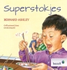 Bernard Ashley ,Superstokjes