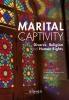 ,Marital Captivity