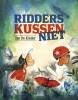 <b>Jan De Kinder</b>,Ridders kussen niet