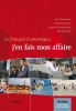 Elke  Weylandt Sara  Rymenams  Kimberley  Merckx  Liesbeth  Vandenbulcke,Le français économique, jen fais mon affaire