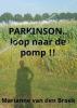 <b>Marianne Van den Broek</b>,PARKINSON..loop naar de pomp !!