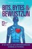Yfke  Laanstra ,Bits, Bytes & Bewustzijn