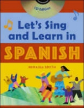 Smith, Neraida Let`s Sing and Learn in Spanish  (Book + Audio CD)