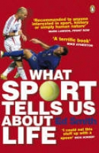 Ed Smith What Sport Tells Us About Life