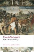 Machiavelli, Niccolo Discourses on Livy