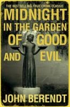 John,Berendt Midnight in the Garden of Good and Evil