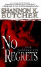Butcher, Shannon K. No Regrets