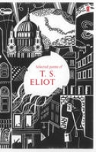 T. S. Eliot Selected Poems of T. S. Eliot