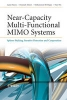 Hanzo, Lajos L.,Near-Capacity Multi-Functional MIMO Systems