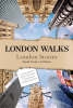 Tucker, David,London Walks -  London Stories