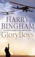Harry Bingham Glory Boys