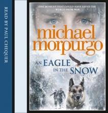 Morpurgo, Michael Eagle in the Snow [unabridged]