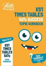 Letts KS1 Times Tables Ages 5-7 Practice Workbook