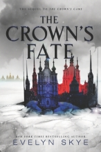 Skye, Evelyn The Crown`s Game 02. The Crown`s Fate