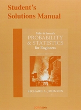 Richard A. Johnson,   Irwin Miller,   John E. Freund Student`s Solutions Manual for Miller & Freund`s Probability and Statistics for Engineers