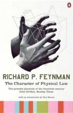 Richard P. Feynman The Character of Physical Law